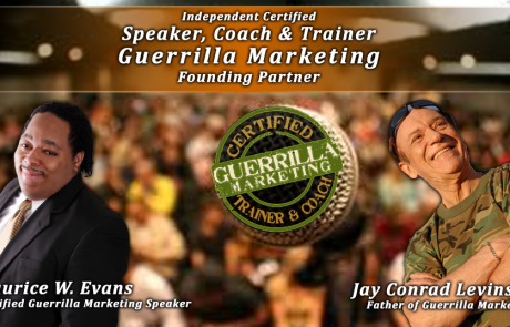 Certified Guerrilla Marketing Speaker, Trainer & Coach (Founding Member)